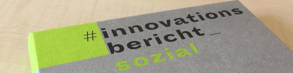 Innovationsbericht sozial: Keyfacts